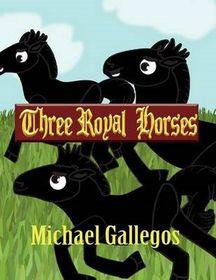 Three Royal Horses