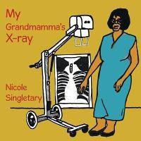 My Grandmamma's X-Ray