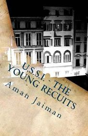 U.S.S.I - The Young Recuits