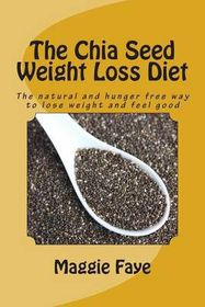 The Chia Seed Weight Loss Diet | Buy Online in South ...