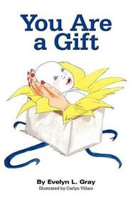 You Are a Gift