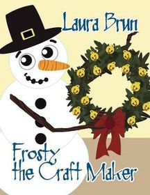 Frosty the Craft Maker