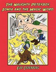 The Naughty Peteyboy, Sonya and the Magic Word