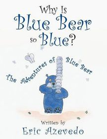 Why Is Blue Bear So Blue?