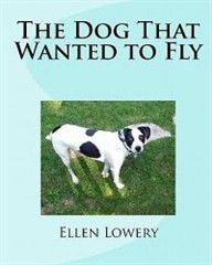 The Dog That Wanted to Fly
