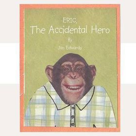 Eric the Accidental Hero