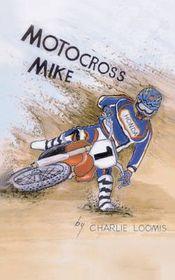 Motocross Mike