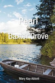 Pearl of Baxter Grove