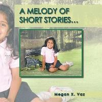 A Melody of Short Stories...