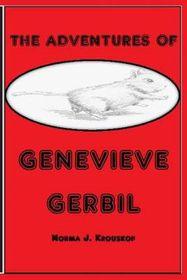 The Adventures of Genevieve Gerbil
