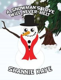A Snowman's Love Will Never Melt