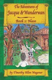 The Adventures of Jacque & Wanderwan