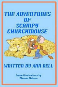 The Adventures of Scampy Churchmouse