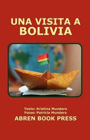 Una Visita a Bolivia