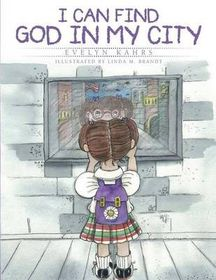 I Can Find God in My City