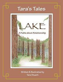 Tara's Tales: Lake