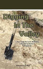 Digging in the Valley