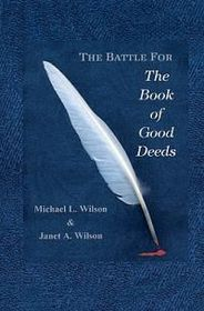 The Battle for the Book of Good Deeds