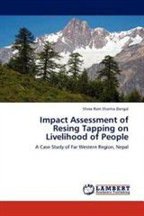 Impact Assessment of Resing Tapping on Livelihood of People