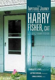 The Impetuous Journey of Harry Fisher