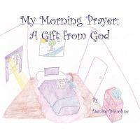 My Morning Prayer