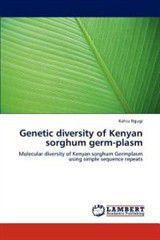Genetic Diversity of Kenyan Sorghum Germ-Plasm