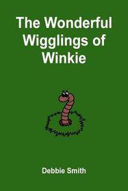 The Wonderful Wigglings of Winkie