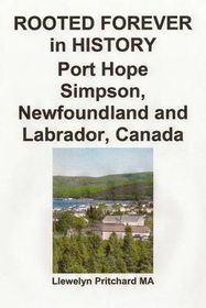 Rooted Forever in History Port Hope Simpson, Newfoundland and Labrador, Canada