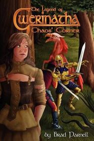 The Legend of Gwerinatha - Chaos' Corner