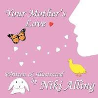 Your Mother's Love