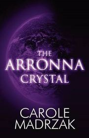 The Arronna Crystal
