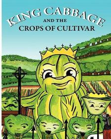 King Cabbage and the Crops of Cultivar