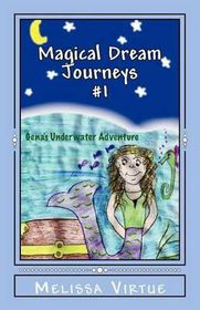 Magical Dream Journeys #1