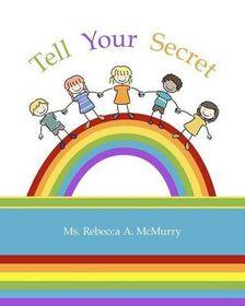 Tell Your Secret