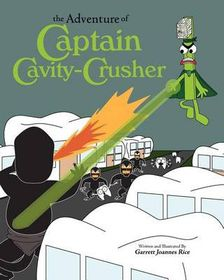The Adventure of Captain Cavity-Crusher