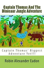 Captain Thomas and the Dinosaur Jungle Adventure