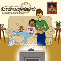 Our New Apartment (Maya's Journey Series - Book 2)