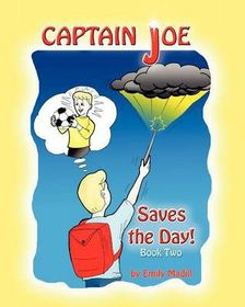 Captain Joe Saves the Day