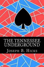 The Tennessee Underground