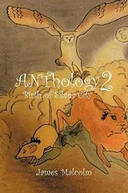 Anthology 2 Birth of Silver City