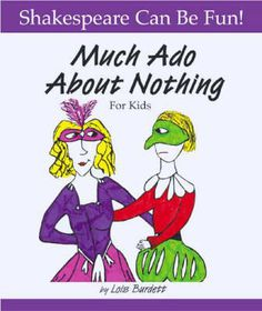 Much Ado about Nothing for Kids