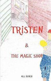 Tristen & the Magic Shop