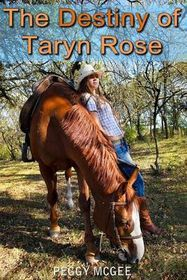 The Destiny of Taryn Rose