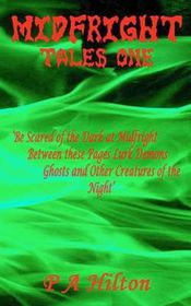 Midfright Tales One