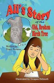 Ali's Story of the Old, Broken Birch Tree