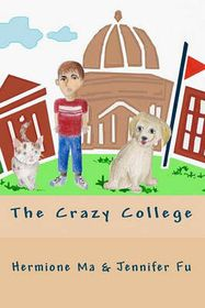 The Crazy College