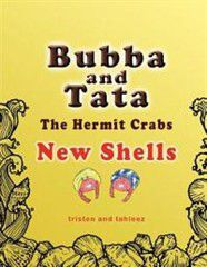 Bubba and Tata the Hermit Crabs