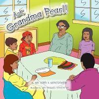 Ask Grandma Pearl
