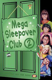 Sleepover Club 02 Mega Sleep