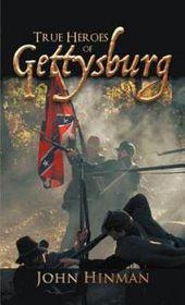 True Heroes of Gettysburg